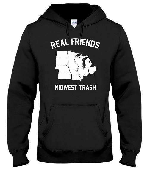 Real Friends Midwest Trash Hoodie, Real Friends Midwest Trash Sweater, Real Friends Midwest Trash Sweatshirt, Real Friends Midwest Trash T Shirt,