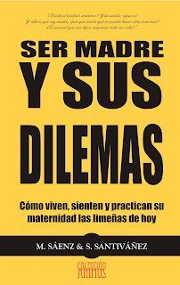 Cover of the book Ser madre y Sus Dilemas Milagros Sáez Stella Santivañez