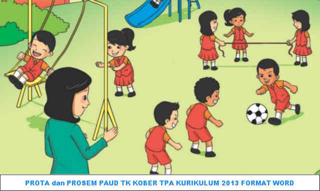 DOWNLOAD PROTA dan PROSEM PAUD TK KOBER TPA KURIKULUM 2013 FORMAT WORD