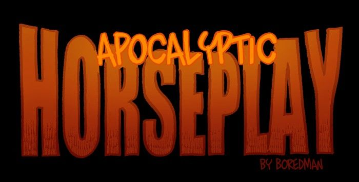 Apocalyptic Horseplay - Chapter 40