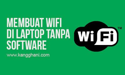 Cara Membuat Wifi Hotspot di Laptop Tanpa Software