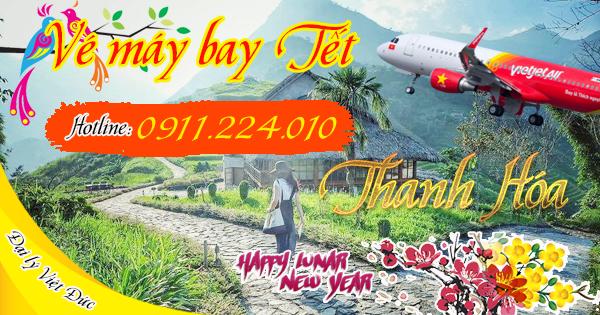 Vé máy bay tết 2018 đi Thanh Hóa hãng Vietjet Air