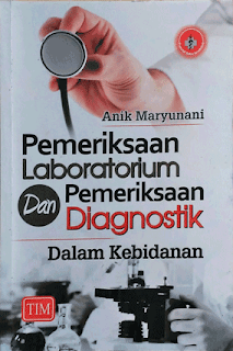 Pemeriksaan Laboratorium dan Pemeriksaan Diagnostik dalam Kebidanan