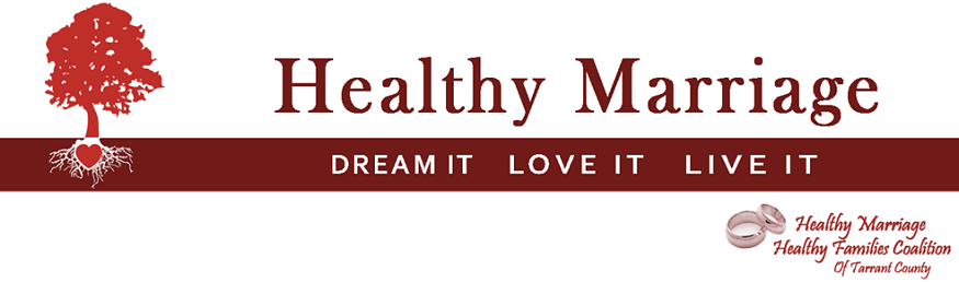 Healthy Marriage: Dream It, Love It, Live It