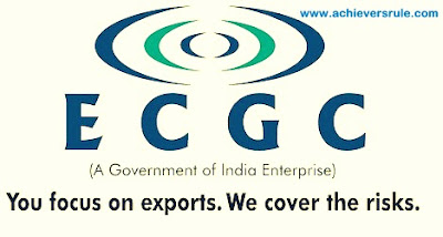 Export Credit Guarantee Corporation of India (ECGC) : An Overview for IBPS PO, IBPS CLERK, INSURANCE EXAMS, RRB OFFICER SCALE 1, RRB ASSISTANT, SBI PO, SBI CLERK