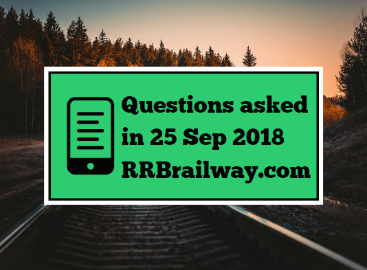 RRB Railway Group D 2018 Exam Analysis Questions Asked 25th September 2018 ( 1, 2, 3 Shifts) ( English & Hindi)