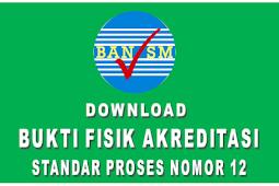 Download Bukti Fisik Akreditasi Standar Proses Nomor 12 - Ramela.net