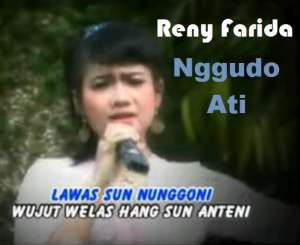 Reny Farida Nggudo Ati Mp3