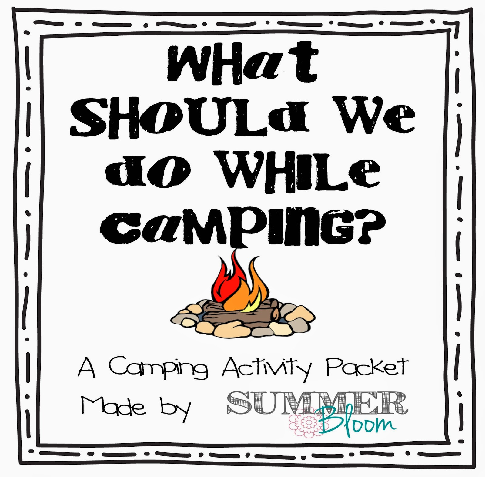 Summer Bloom: Teach. Create. Party: Summer Camping