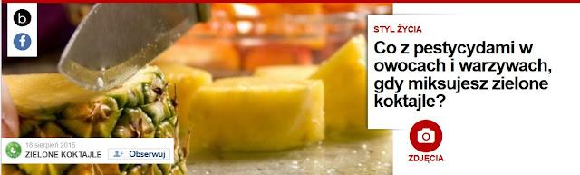 http://pl.blastingnews.com/styl-zycia/2015/08/co-z-pestycydami-w-owocach-i-warzywach-gdy-miksujesz-zielone-koktajle-00520767.html