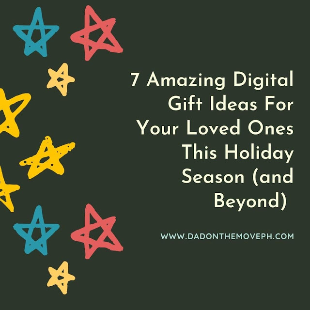 Digital gift ideas for the holiday season and even beyond