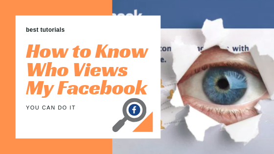 How To Tell Who Views Your Facebook Profile The Most<br/>