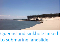http://sciencythoughts.blogspot.co.uk/2015/11/queensland-sinkhole-linked-to-submarine.html