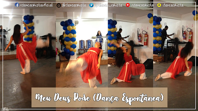 Meu Deus Pode - Renascer Praise (Dança Espontânea), Milene Oliveira dançando, Blog Dança Cristã