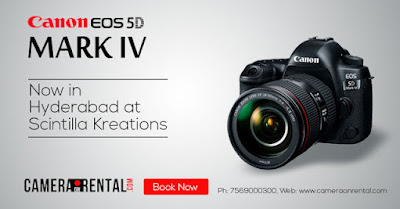 Canon 5D Mark IV Camera For Rental In Hyderabad | Camera On Rentals