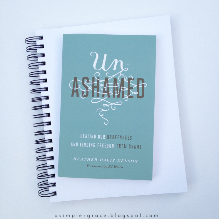 Un-Ashamed by Heather Davis Nelson | A Review & Giveaway #un-ashamed #flyby - A Simpler Grace