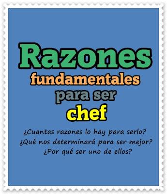 razones para ser un buen chef