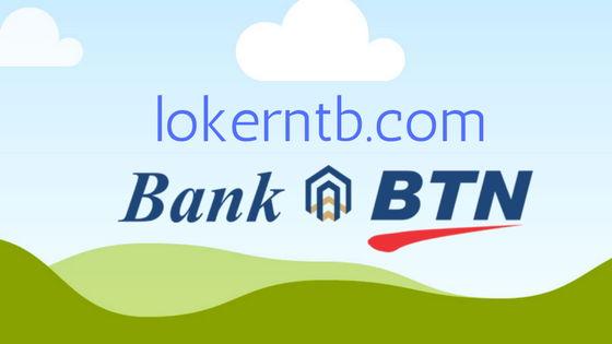 Lowongan Kerja Bank BTN Kota Mataram, Buka Sampai Maret 2018