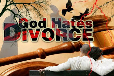 God hate divorce and Adultery Cannot Cause Divorce