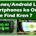 IPhones/Android Lost Smartphones ko Online Kaise Find Kren ?