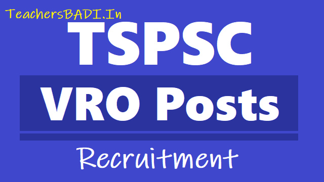 tspsc vro posts 2018 recruitment,apply online upto july 2,tspsc vros online application form,how to apply for tspsc vros recruitment,last date to apply for vros,application fee,vros hall tickets,vros results,vros exam date,vros answer key