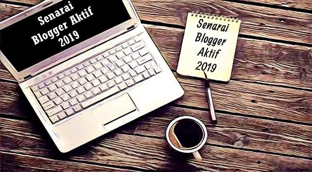 Senarai 60 Blogger Aktif 2019