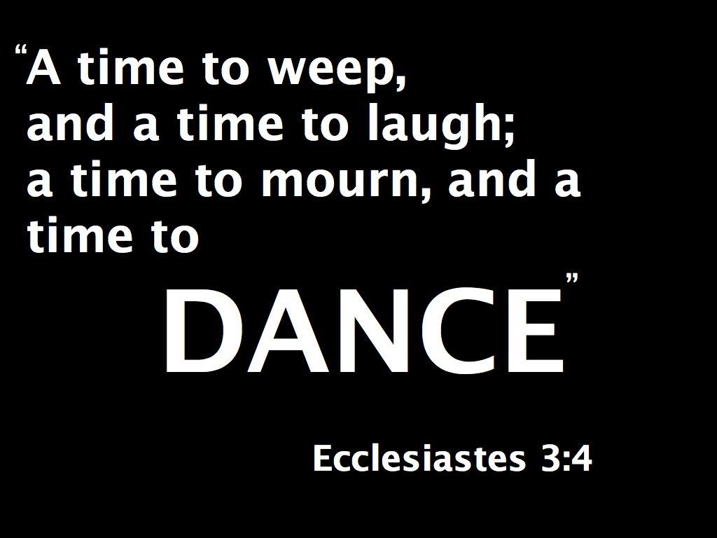 A Time To Dance!  81113  Ecclesiastes 34  Mbcc Sermons