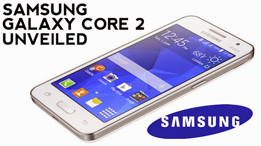 All 4 Tech Tweaks: Have A Glimpse Of Brilliant Features Of Samsung Galaxy Core 2