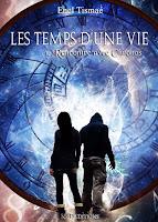 http://eneltismae.blogspot.fr/2014/04/les-temps-dune-vie-tome-1.html
