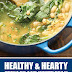 Healthy & Hearty Spinach and White Bean Soup (Ready in Less Than 30 Minutes)