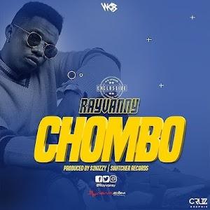 Download Mp3 | Rayvanny - Chombo