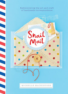 Snail Mail: Rediscovering the Art and Craft of Handmade Correspondence by Michelle Mackintosh book cover
