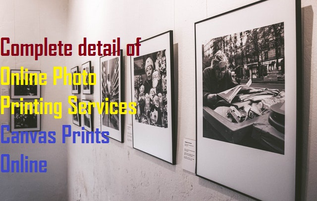 How we Do Best Online Photo Printing Services | Canvas Prints Online