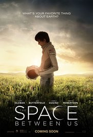 Watch The Space Between Us Online Free 2017 Putlocker