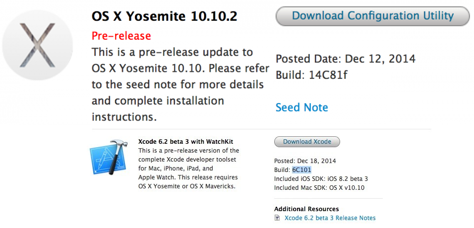 Mac OS X Yosemite 10.10.2 Beta 3 (14C81f) and Xcode 6.2 Beta 3 (6C101)