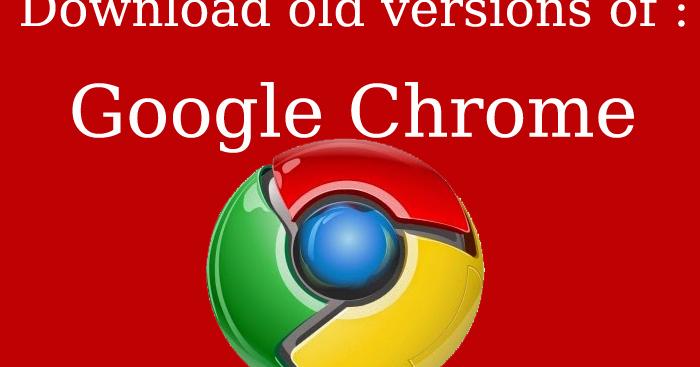 download google chrome old version 43