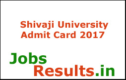 Shivaji University Admit Card 2017