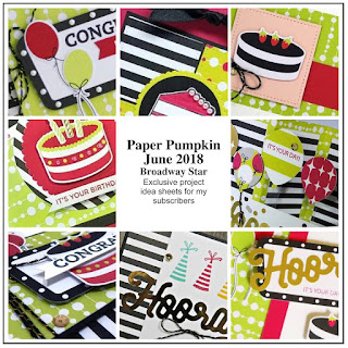 June 2018 Paper Pumpkin ~ Broadway Star Bonus Project Sheets available only for my subscribers! ~ www.juliedavison.com