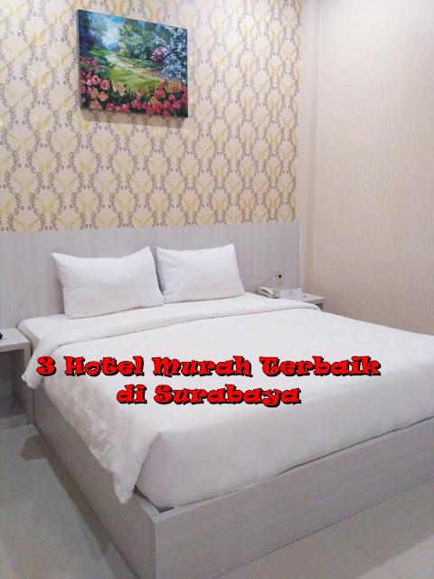hotel murah terbaik di surabaya