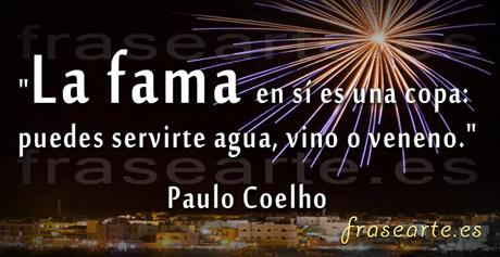 Frases para la fama, Paulo Coelho