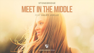 StoneBridge ft Haley Joelle - Meet In The Middle (Louis Lennon #Remix)