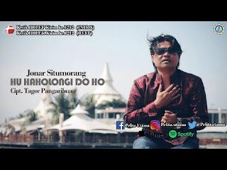 Lirik Lagu Batak - Huhaholongi Do Ho - Jonar Situmorang