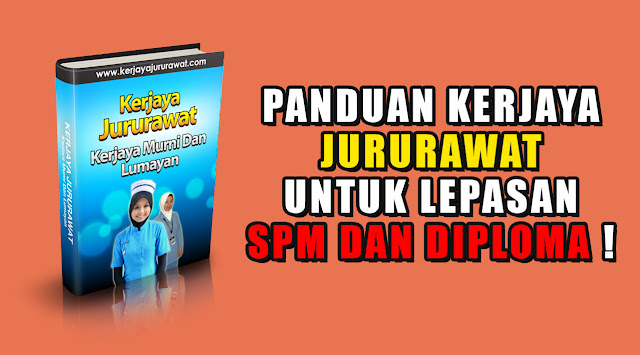 PANDUAN KERJAYA JURURAWAT UNTUK LEPASAN SPM DAN DIPLOMA !