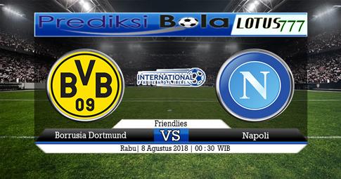 PREDIKSI Borrusia Dortmund vs Napoli 08 AGUSTUS 2018
