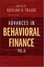 Advances in behavioral finance: v. II / Edited by Richard H. Thaler