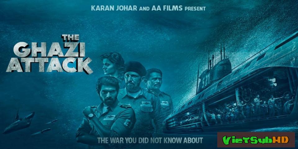 Phim Trận chiến dưới đại dương VietSub HD | The Ghazi Attack 2017