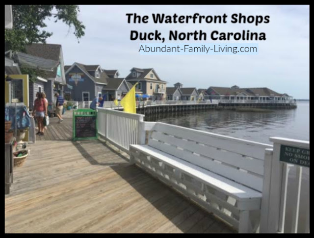 https://www.abundant-family-living.com/2016/06/waterfront-shops-boardwalk-currituck-sound-duck-north-carolina.html