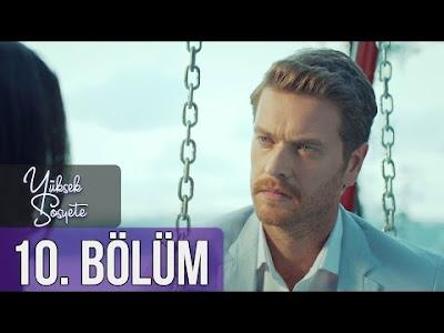 الطبقة المخملية Yüksek Sosyete الحلقة 10 مترجمة للعربية
