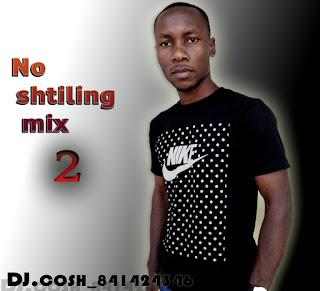 DJ Cosh - No shtiling Mix 2