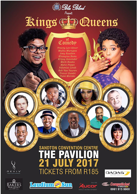 Kings & Queens of Comedy - 21 July @ Sandton Convention Centre @BluBloodSA @SandtonEvents